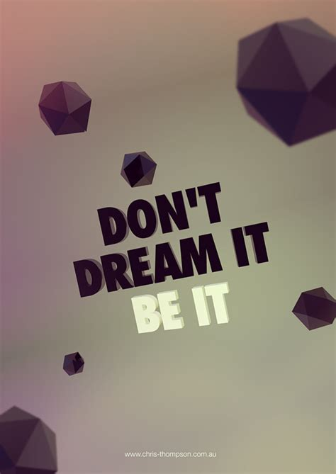 Typography Poster  Don't Dream It, Be It! On Behance