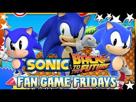 sonic fan games online vdyoutube download video quot fan game fridays sonic back