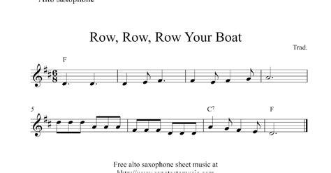Row Your Boat Easy Piano by Free Easy Alto Saxophone Sheet Row Row Row Your Boat