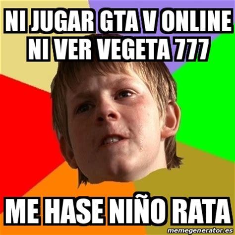 V Meme - meme chico malo ni jugar gta v online ni ver vegeta 777 me hase ni 241 o rata 16568933
