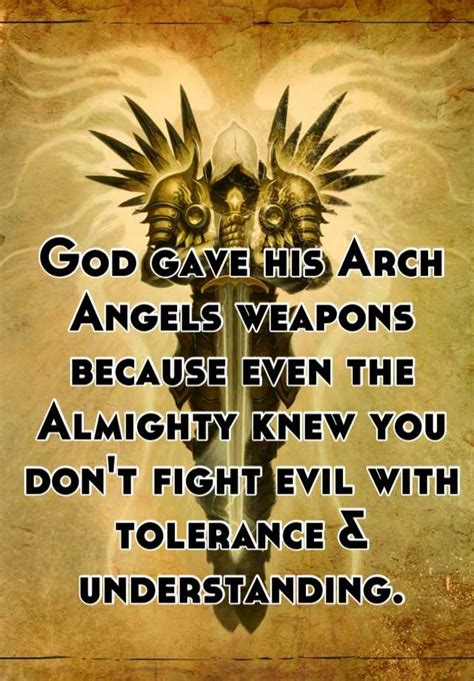 god gave  arch angels weapons    almighty