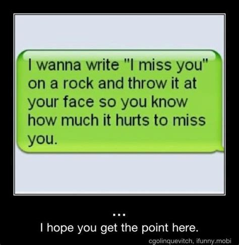 Funny Miss You Quotes For Boyfriend