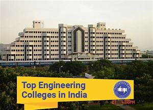 Top 20 Iit Engineering Colleges In India 2017 Rank Wise