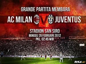 Download Wallpaper - Grande Partita: AC Milan vs Juve