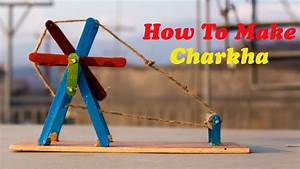 How To Make Charkha Diy Project - YouTube