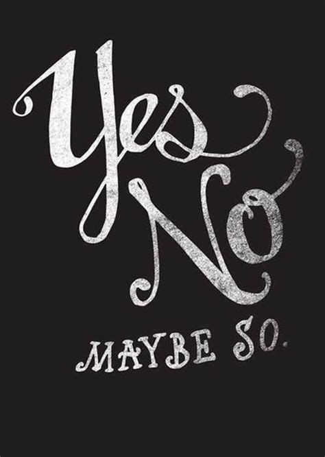Yes No Quotes