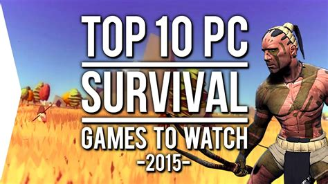 top  pc survival games     youtube