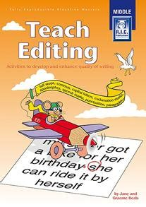 Teach Editing – Activities to develop and enhance quality ...