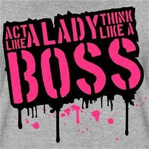 Like A Boss T-Shirts   Spreadshirt