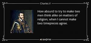 Charles V, Holy... Emperor Charlemagne Quotes