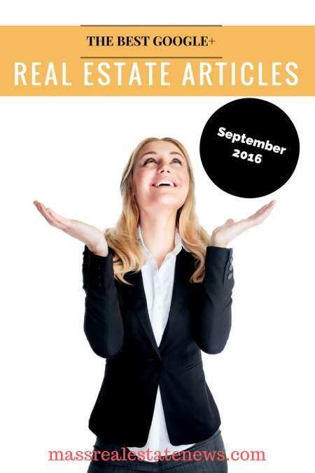 Best Google+ Real Estate Articles September 2016