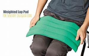 WEIGHTED LAP PADS: Why Weighted Lap Pads are used for ...
