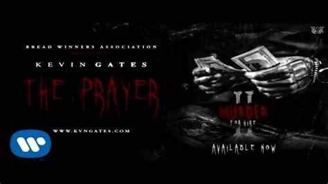 kevin gates  prayer lyrics youtube