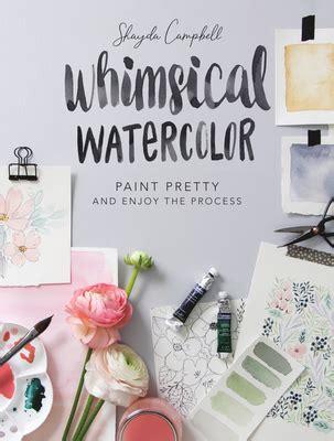whimsical watercolor paint pretty  enjoy  process
