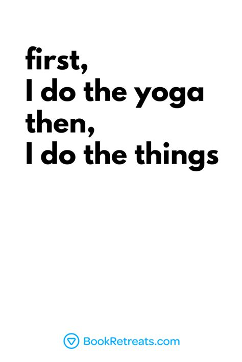 yoga quotes funny then things