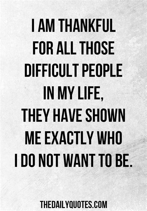 I Am A Difficult Person Quotes