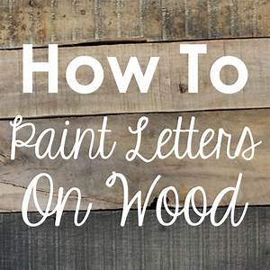 Craftaholics anonymousr how to paint letters on wood for Stencil letters for wood signs