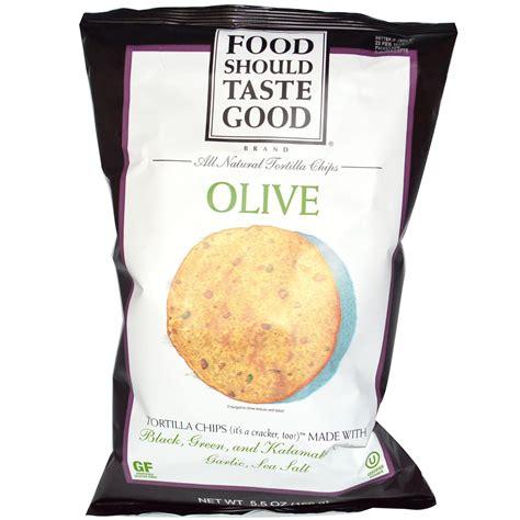 cuisine okay food should taste all tortilla chips olive