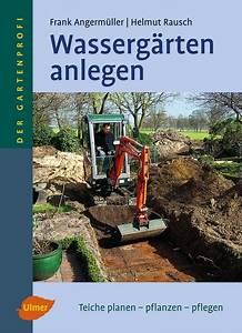Buch Garten Anlegen : wasserg rten anlegen ulmer verlag b cher zeitschriften f r garten gartenbau ~ Sanjose-hotels-ca.com Haus und Dekorationen