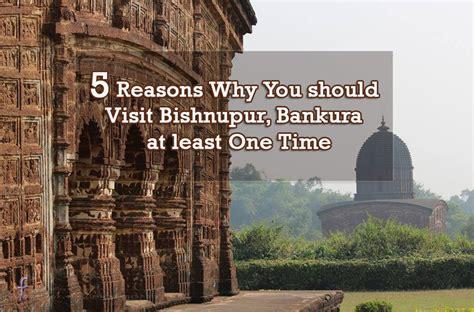 5 reasons why you should visit bishnupur bankura at least one time