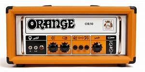 Or50 Manual  U2013 Orange Amps