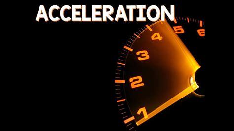 Force & Motion: Acceleration - YouTube