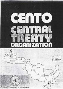 Central Treaty Organisation (CENTO): Structure, Principles ...