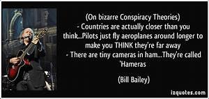 Conspiracies Quotes. QuotesGram