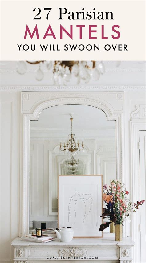 parisian fireplaces mantel decor ideas