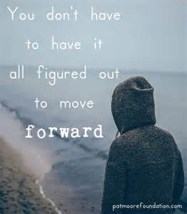 You Don't Need to Have It All Figured Out to Move Forward
