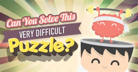 Can You Solve This Very Difficult Puzzle? Quizly