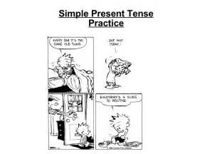 Simple Present ... Simple Practice