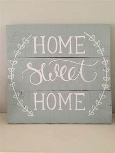 Home, Sweet, Home, Sign