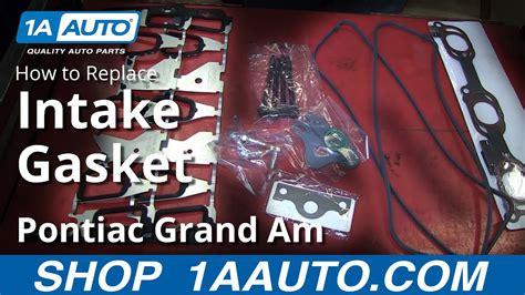 replace intake manifold gasket   pontiac grand