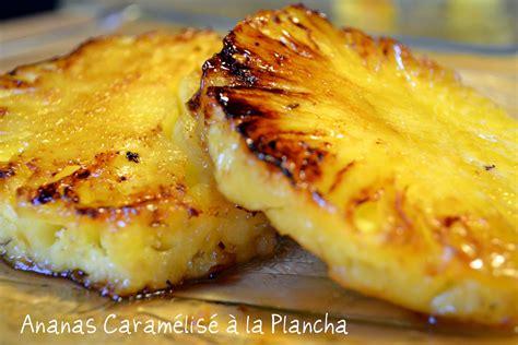 cuisine plancha recette ananas caramélisé à la plancha recette de cuisine