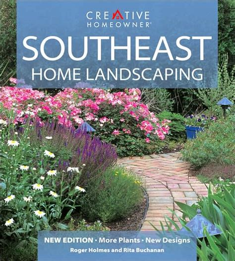 southeast landscaping southeast home landscaping 9781580112574 19 95 state by state gardening bookstore