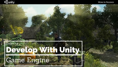 Learn To Develop With Unity Game Engine