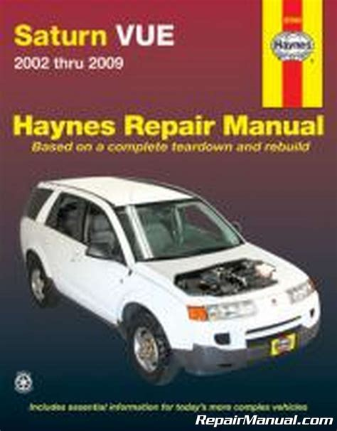old cars and repair manuals free 2002 saturn l series parental controls haynes 2002 2009 saturn vue auto repair manual