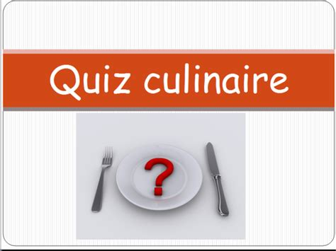 quiz de cuisine quiz de cuisine table de cuisine