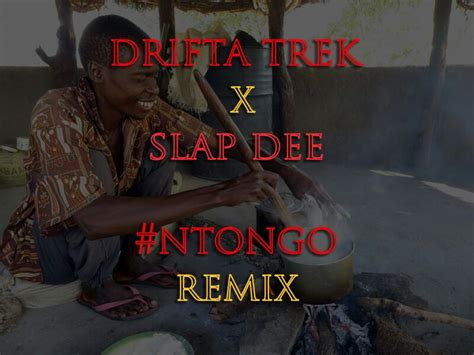 Drifta Trek Ft Slap Dee Ntongo Remix Afrofire