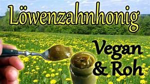 Honig Selber Machen : vegan rohkost l wenzahn honig selber machen l wenzahnsirup vitamix zerst rung youtube ~ A.2002-acura-tl-radio.info Haus und Dekorationen