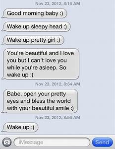 These are the cuuuutest goodmorning texts, boy knows what ...