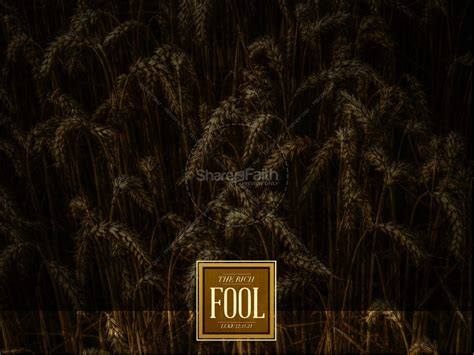 rich fool ministry powerpoint