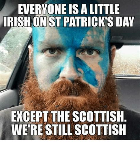 Food St Memes - evervone is a little rish on st patrick s day except the scottish wetre still scottis meme on