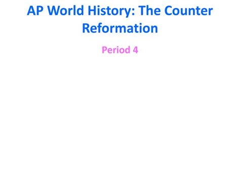 Ppt  Ap World History The Counter Reformation Powerpoint
