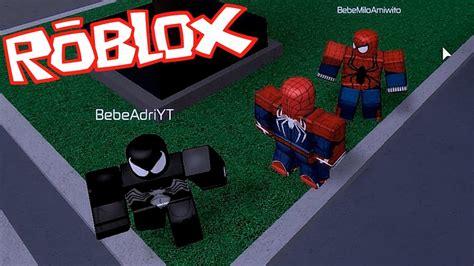 los amiwitos spiderman en roblox bebe vita hombre arana