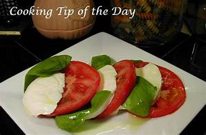 Cooking Tip of the DayRecipeInsalata Caprese