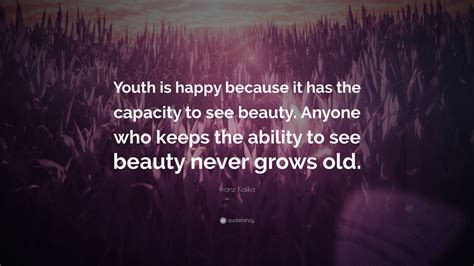 franz kafka quote youth  happy