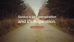 Thomas A. Ediso... Perspiration Quotes