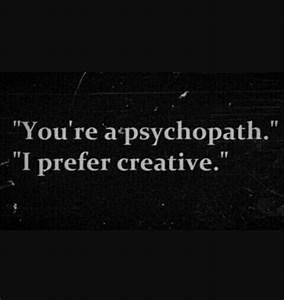 psychopath quotes | Tumblr